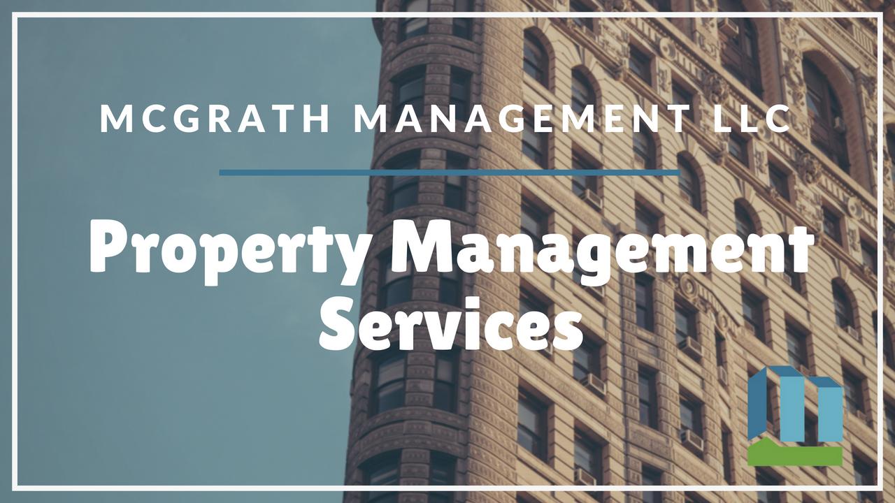 Property Management Services | McGrath Management LLC