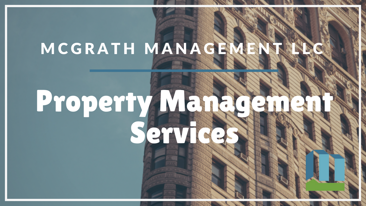Property Management Services | McGrath Management LLC